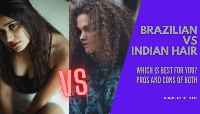 brazilian vs indian hair banner